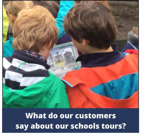 What do our customers say about our schools tours?