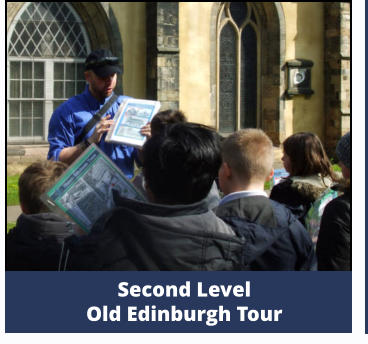 Second Level  Old Edinburgh Tour